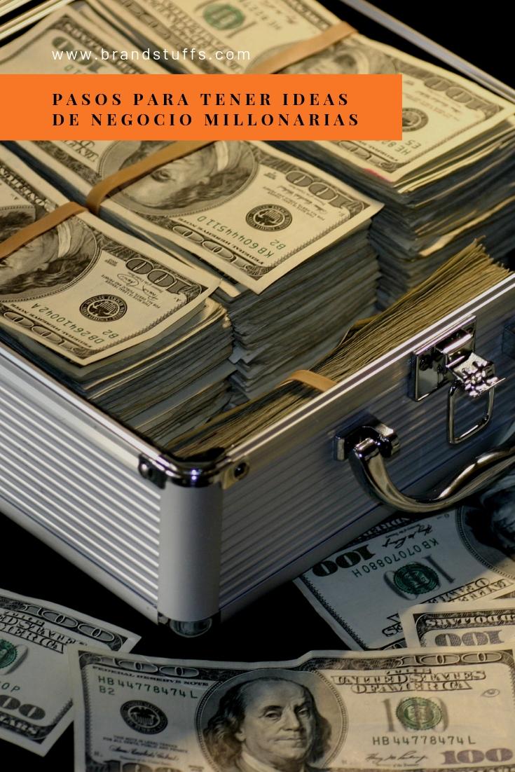 pasos para tener una idea de negocio millonaria