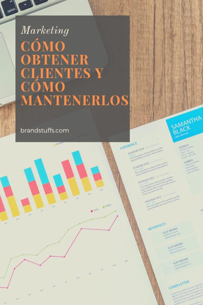 Obtener y mantener clientes dos tipos de estrategias de marketing distintas